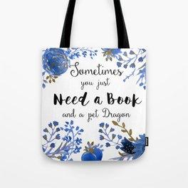 Need Books & Dragons Tote Bag
