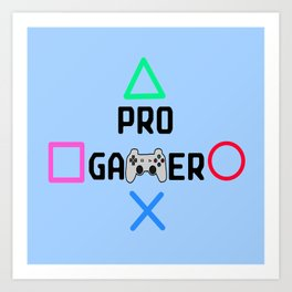 Pro Gamer (Version 1) Art Print