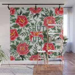 Shut Up - Vintage Floral Tattoo Collection Wall Mural