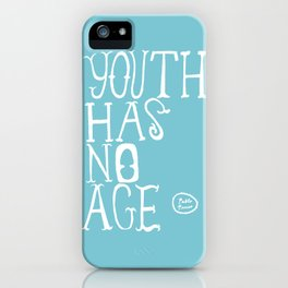 Youth Has No Age (Blue) iPhone Case