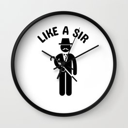 Like a Sir Wall Clock