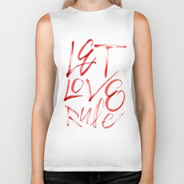 Let Love Rule Biker Tank