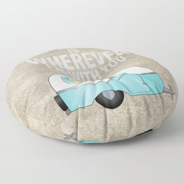 Home is Wherever I'm With You Floor Pillow