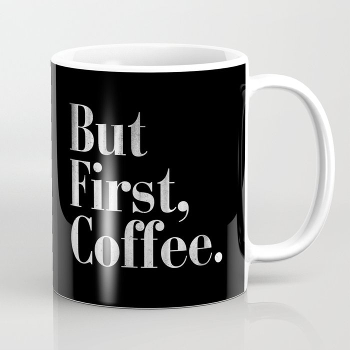 But First Coffee Vintage Typography Print Mug