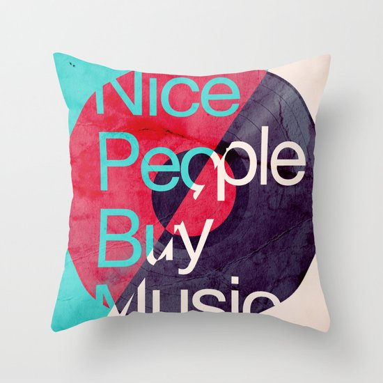 Nice People Buy Music Throw Pillow