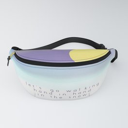 Let's Go Walking Hand in Hand In the Snow Fanny Pack