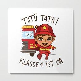 Tatu Tata The 1st Class Is There Present Metal Print