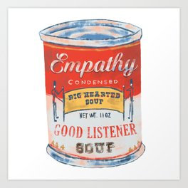Empathy Soup Can Art Print