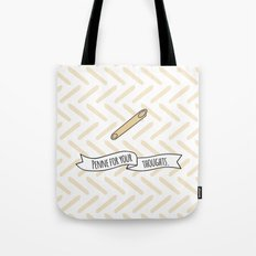 Penne For Your Thoughts. Tote Bag