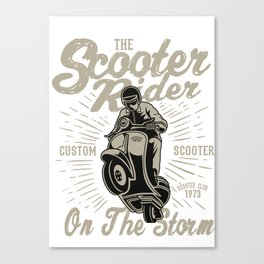 The Scooter Rider On The Storm - Vintage Scooter, Scooter Life Canvas Print