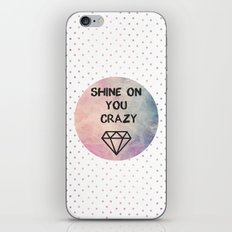 Shine on you crazy Diamond iPhone & iPod Skin