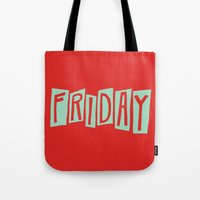 friday Tote Bags featuring FRIDAY by Eliza Hack
