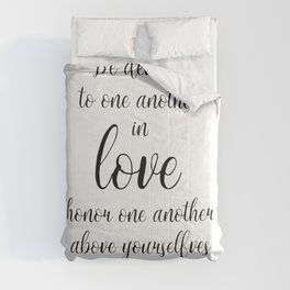 Be devoted to one another in love Romans 12:10 Comforters