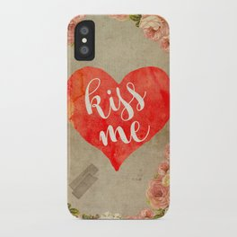 Vintage Quotes Collection -- Kiss Me iPhone Case