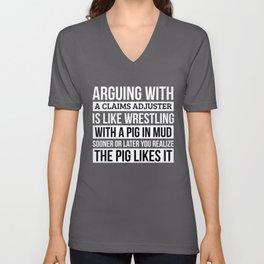 Claims adjuster Shirt, Like Arguing With A Pig in Mud Claims adjuster Gifts Funny Saying Shirt Gag Unisex V-Neck