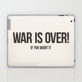 War Is Over! If You Want It Laptop & iPad Skin