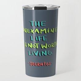 Socrates - the unexamined life Travel Mug