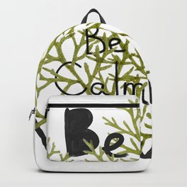 Be natural be calm Backpack
