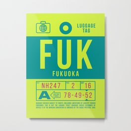 Luggage Tag B - FUK Fukuoka Japan Metal Print