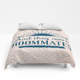 And They Were Roommates (Pink) Comforters