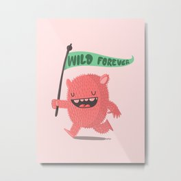 Wild Forever Metal Print