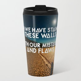 Bastille - These Streets #3 (Oh We Have Stained These Walls, With Our Mistakes And Flaws) Travel Mug