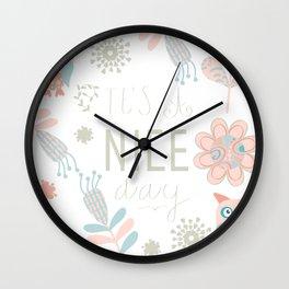 Nice day! Wall Clock