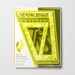 """ THE ROYAL BRIGADE "" comic Metal Print"