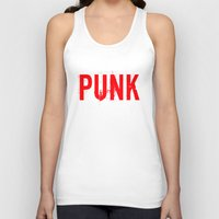 punk Tank Tops featuring PUNK by Silvio Ledbetter