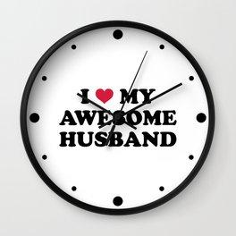 I Love My Husband Quote Wall Clock