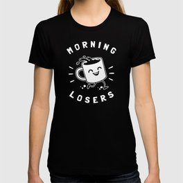 Morning Losers T-shirt