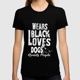 Wears Black Loves Dogs Avoids People Introvert T-shirt