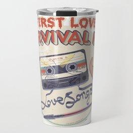 First Love Survival Kit Travel Mug