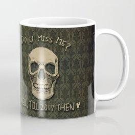 Do U Miss Me ? Coffee Mug