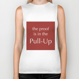 The Proof Is In The Pull-Up Biker Tank
