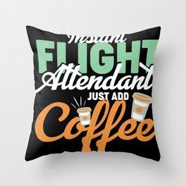 Flight attendant coffee Throw Pillow