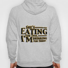 Drinking For Three New Dad Funny Gifts Men Hoody
