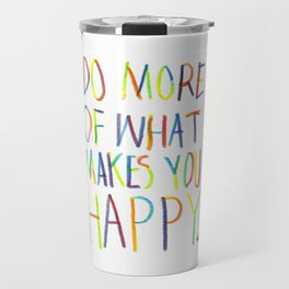 Positive Quote Travel Mug