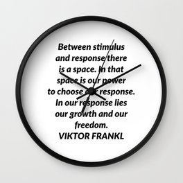 Between stimulus and response Wall Clock