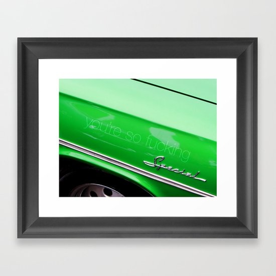 you're so fucking special Framed Art Print