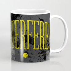 Interfere! Mug