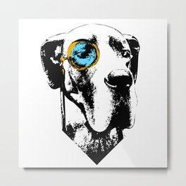 Eleven: Great Dane with a Monocle Metal Print