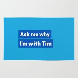 I'm with Tim Rug
