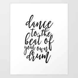 PRINTABLE Art, Dance Quote,Dance Gifts,Dance Poster,Girls Room Decor,Music Gift,Funny Print,Quote Pr Art Print
