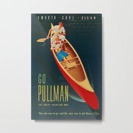 Go Pullman Vintage Travel Poster Metal Print
