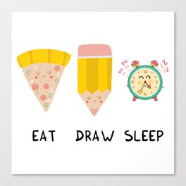 Eat, Draw, Sleep Canvas Print