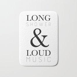 Long Shower and Loud Music Bath Mat