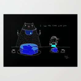 I love the time with you Art Print