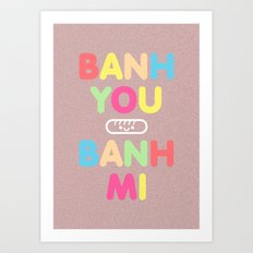 Banh You Banh Mi Color Art Print