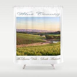 Wine County - McLaren Vale, South Australia Shower Curtain